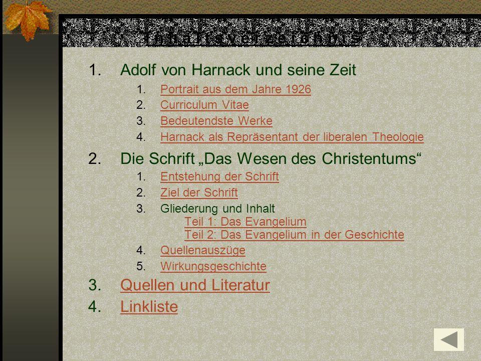 I n h a l t s v e r z e i c h n i s 1.Adolf von Harnack und seine Zeit 1.Portrait aus dem Jahre 1926Portrait aus dem Jahre 1926 2.Curriculum VitaeCurr