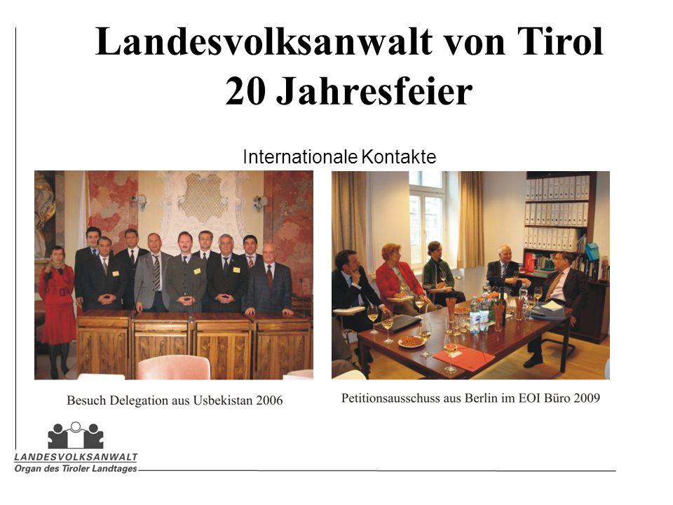 Landesvolksanwalt von Tirol 20 Jahresfeier Internationale Kontakte