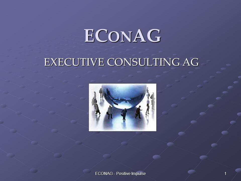 ECONAG - Positive Impulse 1 EC ON AG EXECUTIVE CONSULTING AG