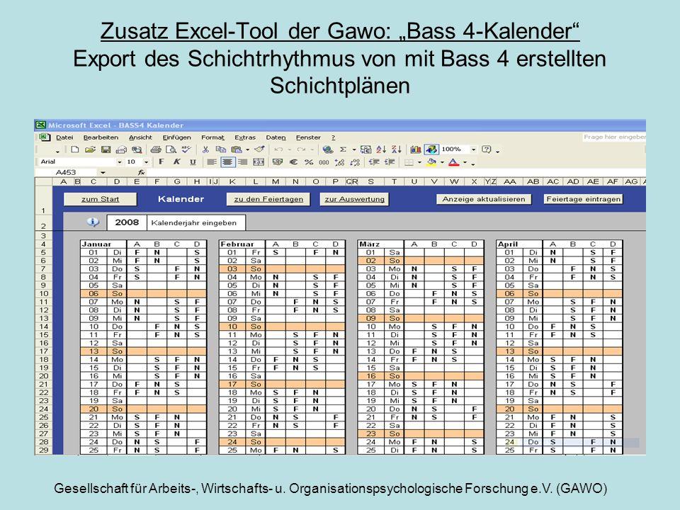 Gesellschaft für Arbeits-, Wirtschafts- u. Organisationspsychologische Forschung e.V. (GAWO) Zusatz Excel-Tool der Gawo: Bass 4-Kalender Export des Sc