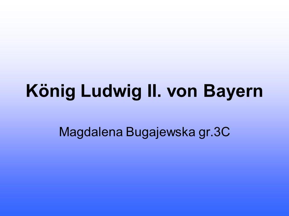 Ludwig Otto Friedrich Wilhelm von Bayern 1864 - 1886 König von Bayern * 25.08.1845 in Nymphenburg 13.06.1886 Tod im Starnberger See