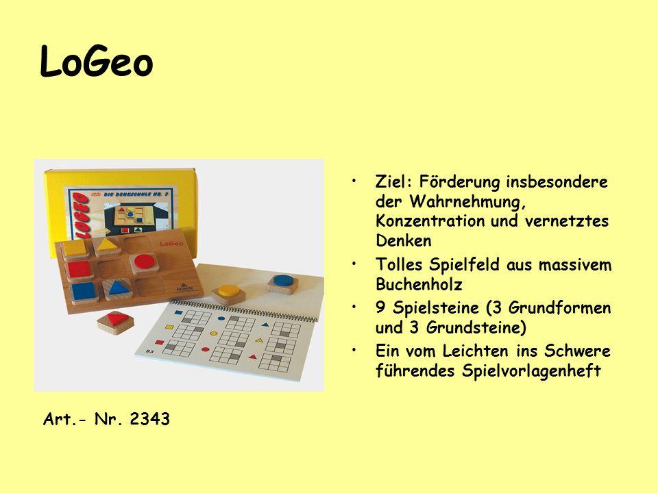 LoGeo Ziel: Förderung insbesondere der Wahrnehmung, Konzentration und vernetztes Denken Tolles Spielfeld aus massivem Buchenholz 9 Spielsteine (3 Grun