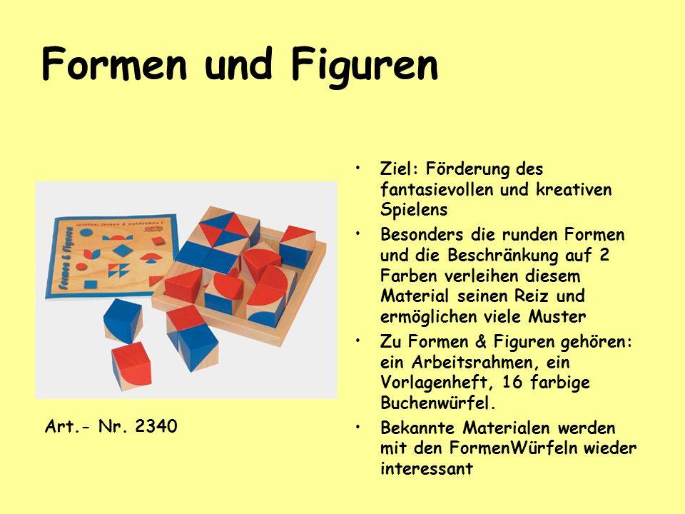 Formen und Figuren Ziel: Förderung des fantasievollen und kreativen Spielens Besonders die runden Formen und die Beschränkung auf 2 Farben verleihen d