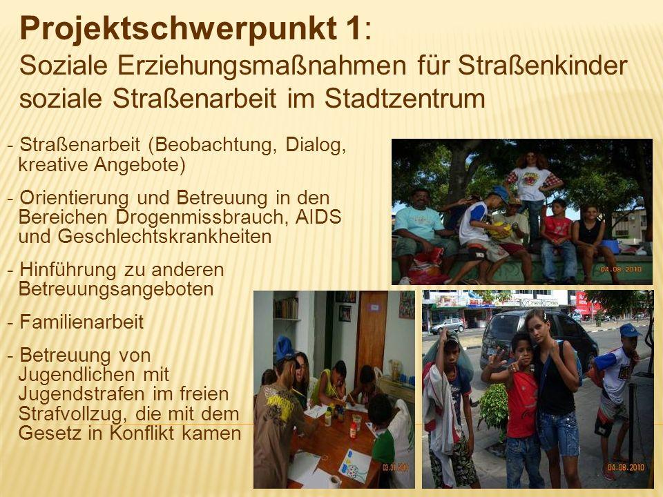 - Straßenarbeit (Beobachtung, Dialog, kreative Angebote) - Orientierung und Betreuung in den Bereichen Drogenmissbrauch, AIDS und Geschlechtskrankheit
