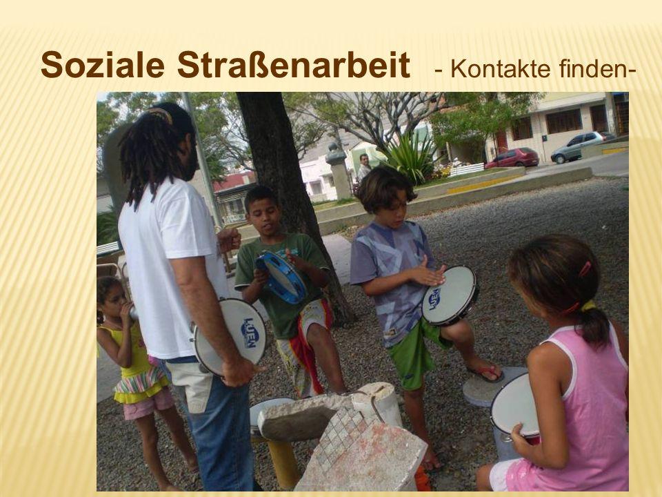Soziale Straßenarbeit - Kontakte finden-