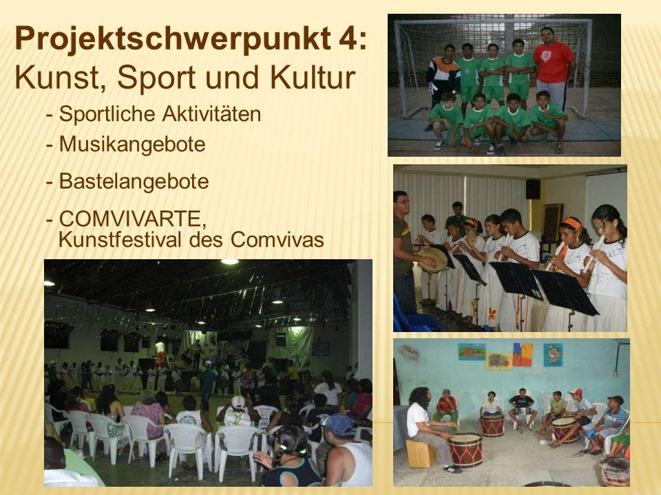 - Sportliche Aktivitäten - Musikangebote - Bastelangebote - COMVIVARTE, Kunstfestival des Comvivas Projektschwerpunkt 4: Kunst, Sport und Kultur