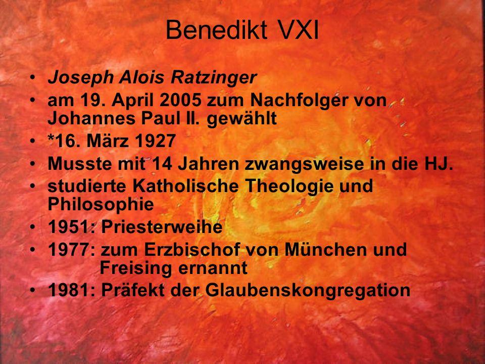 Benedikt VXI Joseph Alois Ratzinger am 19.April 2005 zum Nachfolger von Johannes Paul II.
