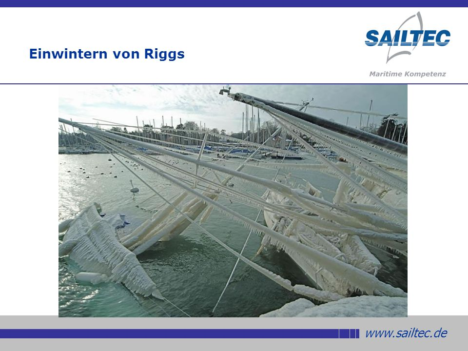 www.sailtec.de Einwintern von Riggs