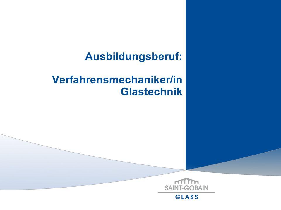 Ausbildungsberuf: Verfahrensmechaniker/in Glastechnik