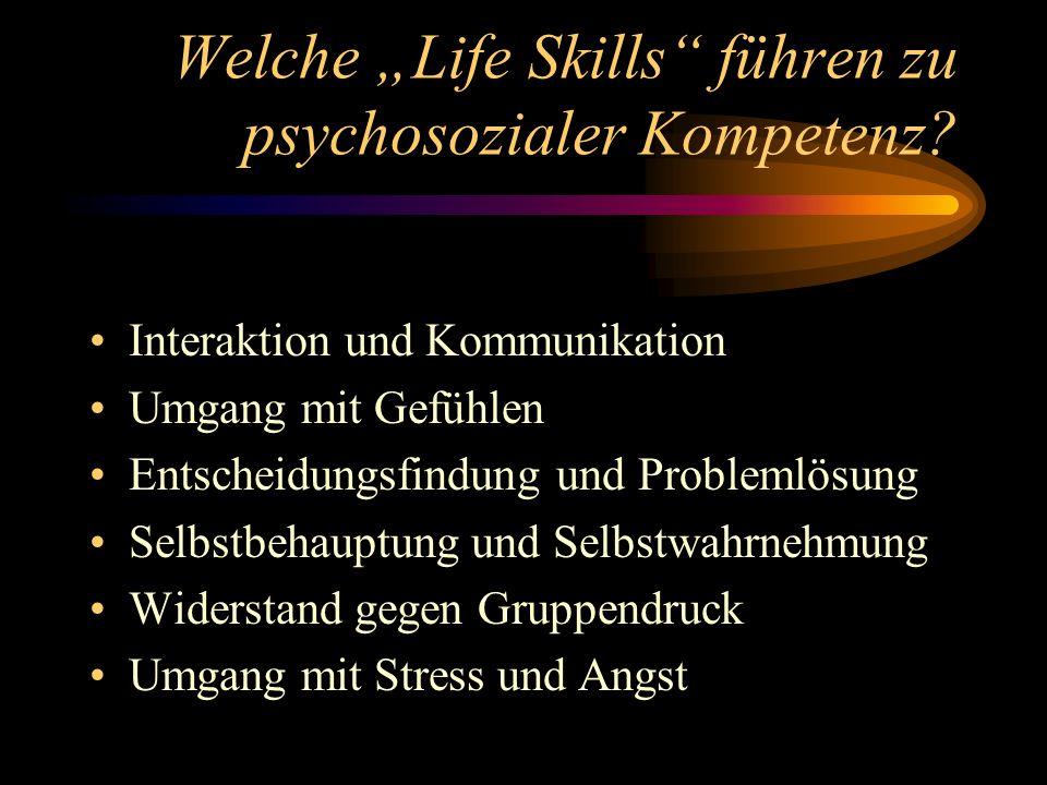 Welche Life Skills führen zu psychosozialer Kompetenz.