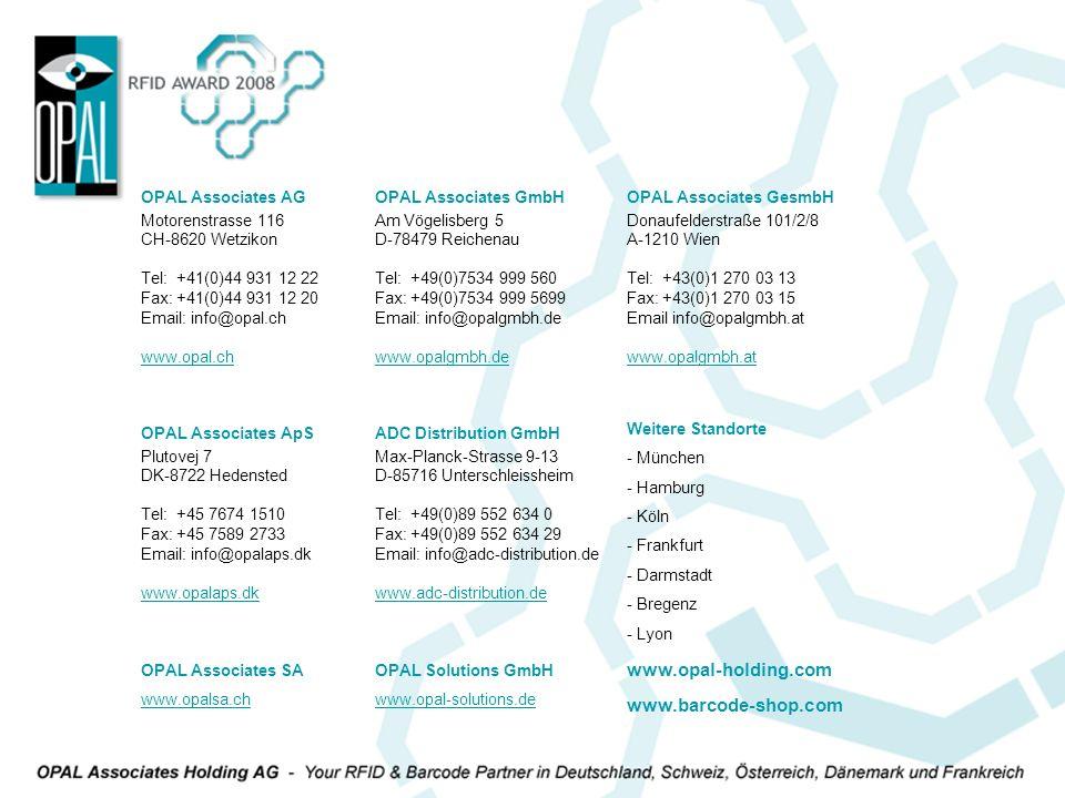 OPAL Associates AG Motorenstrasse 116 CH-8620 Wetzikon Tel: +41(0)44 931 12 22 Fax: +41(0)44 931 12 20 Email: info@opal.ch www.opal.ch OPAL Associates