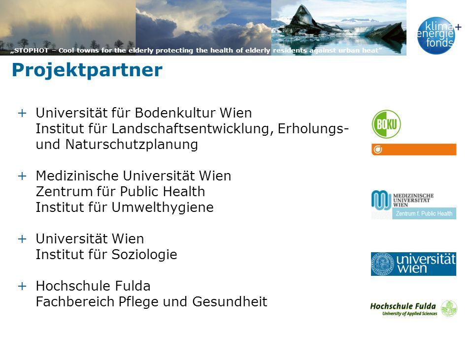 STOPHOT – Cool towns for the elderly protecting the health of elderly residents against urban heat +Universität für Bodenkultur Wien Institut für Land