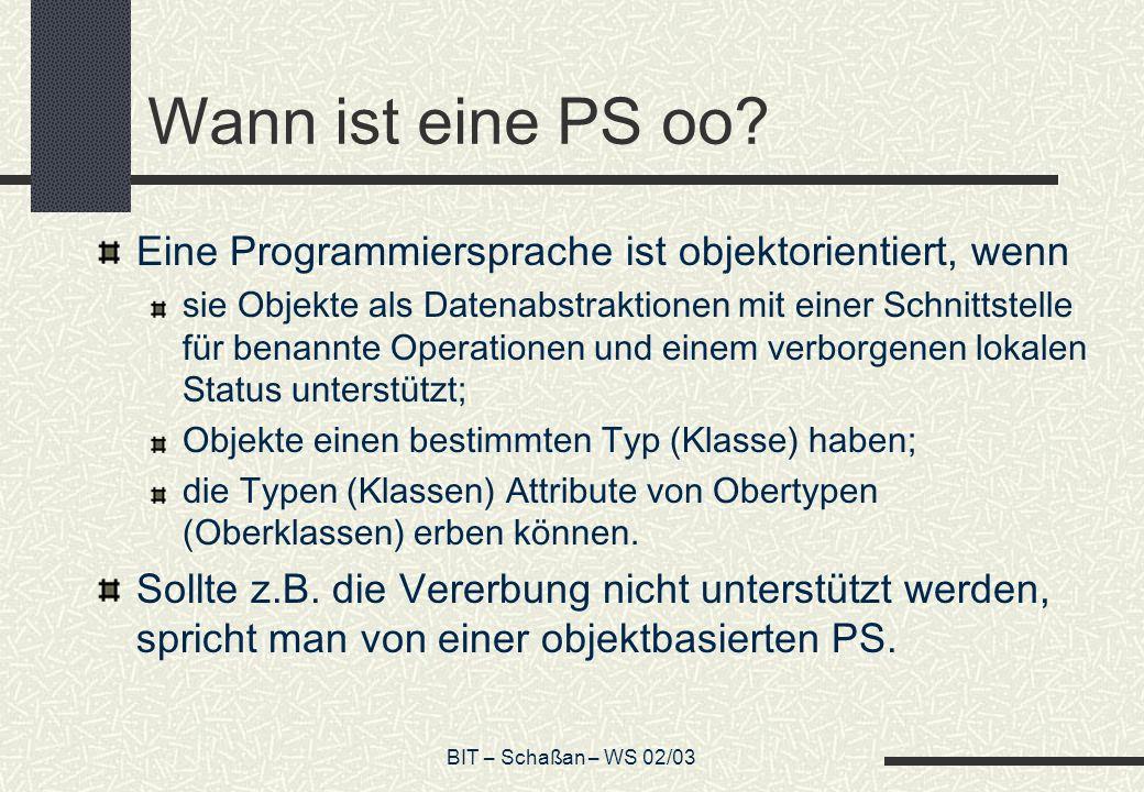 BIT – Schaßan – WS 02/03 Wann ist eine PS oo.