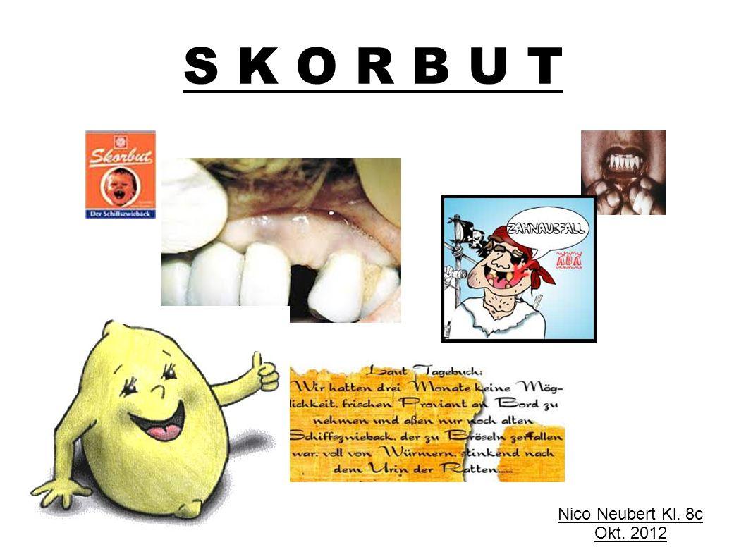 S K O R B U T Nico Neubert Kl. 8c Okt. 2012