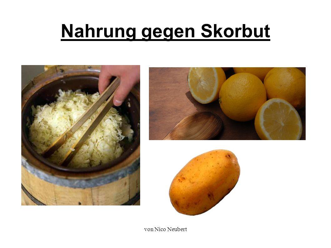 von Nico Neubert Nahrung gegen Skorbut