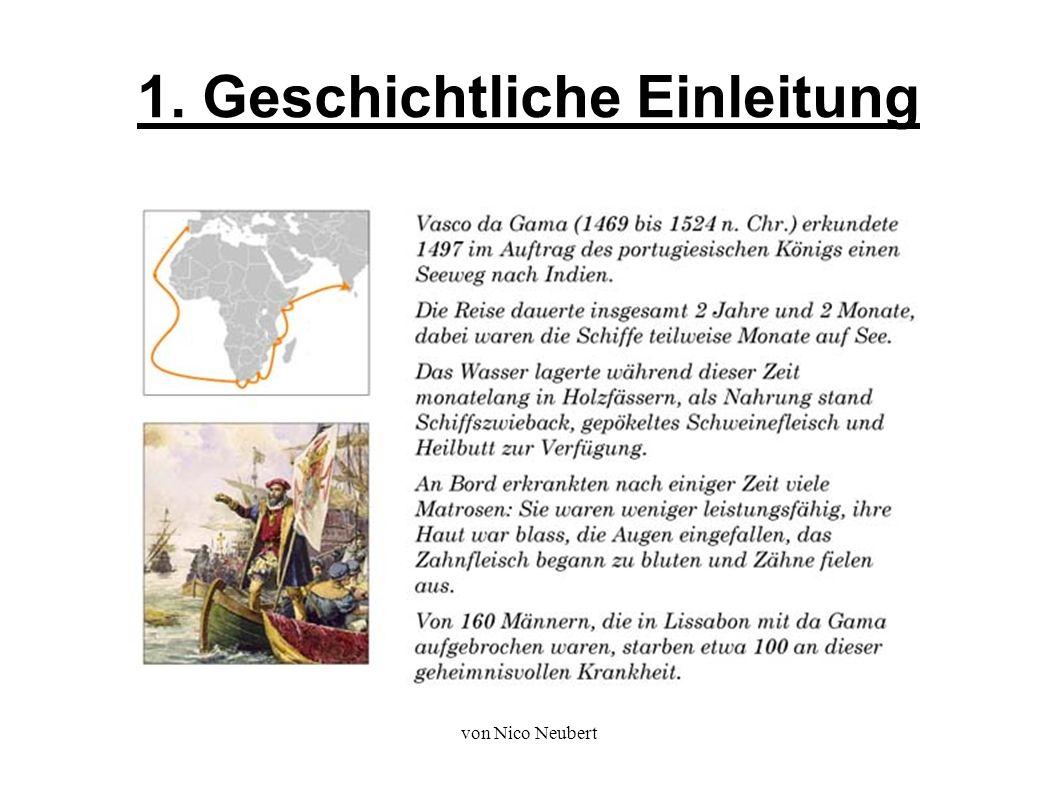 von Nico Neubert 1. Geschichtliche Einleitung