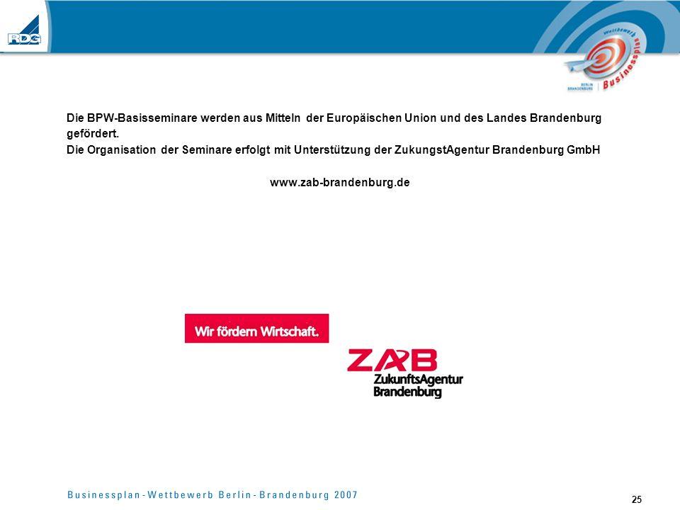 25 Die BPW-Basisseminare werden aus Mitteln der Europäischen Union und des Landes Brandenburg gefördert. Die Organisation der Seminare erfolgt mit Unt