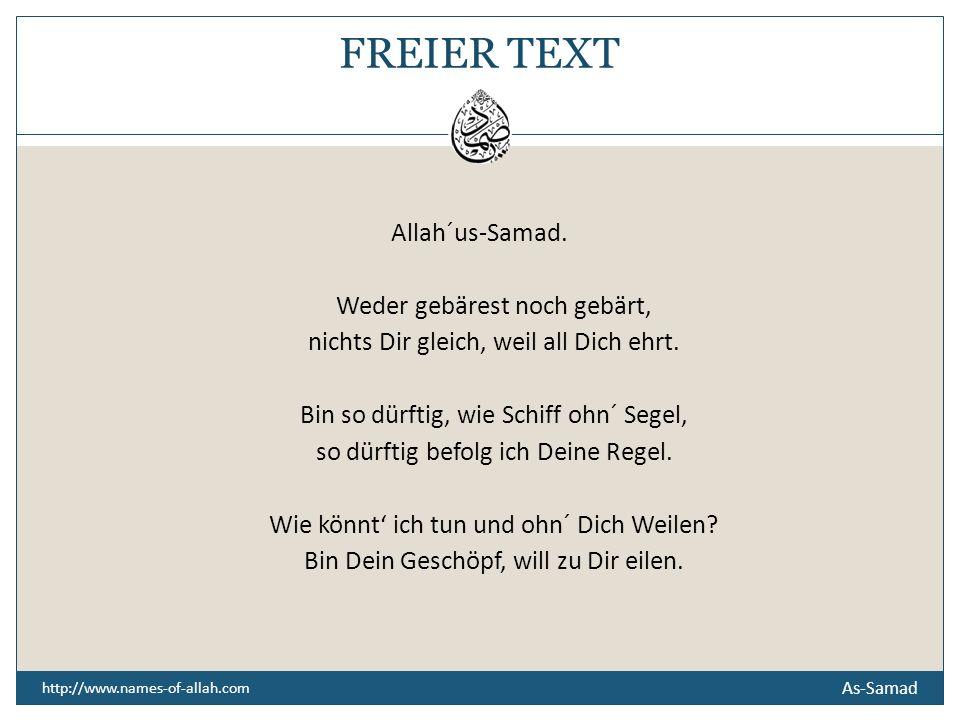 5 As-Samad BITTGEBET O Allah.