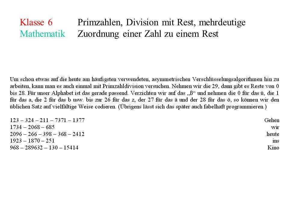 Klasse 6Primzahlen, Division mit Rest, mehrdeutige MathematikZuordnung einer Zahl zu einem Rest