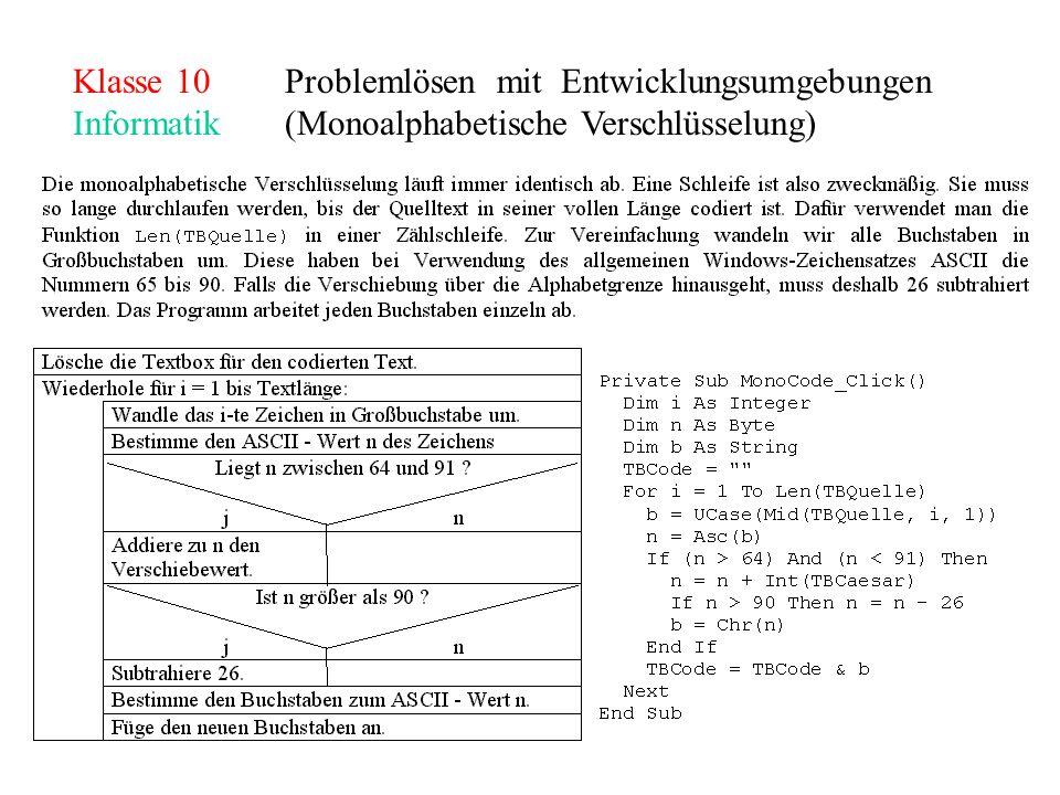 Klasse 10Problemlösen mit Entwicklungsumgebungen Informatik(Monoalphabetische Verschlüsselung)