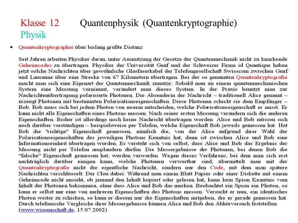 Klasse 12Quantenphysik (Quantenkryptographie) Physik