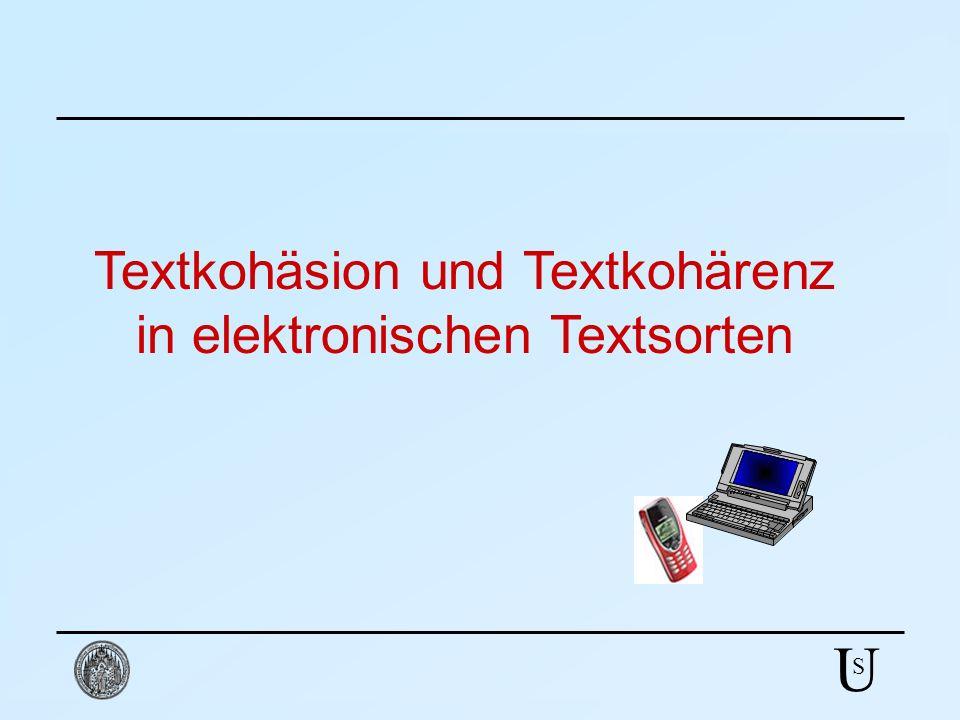 U S Textkohäsion und Textkohärenz in elektronischen Textsorten EMA IL S M E MA I L S M
