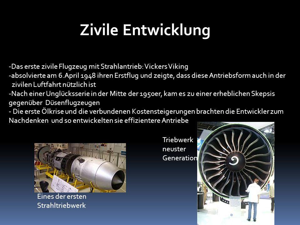Zivile Entwicklung -Das erste zivile Flugzeug mit Strahlantrieb: Vickers Viking -absolvierte am 6.April 1948 ihren Erstflug und zeigte, dass diese Ant
