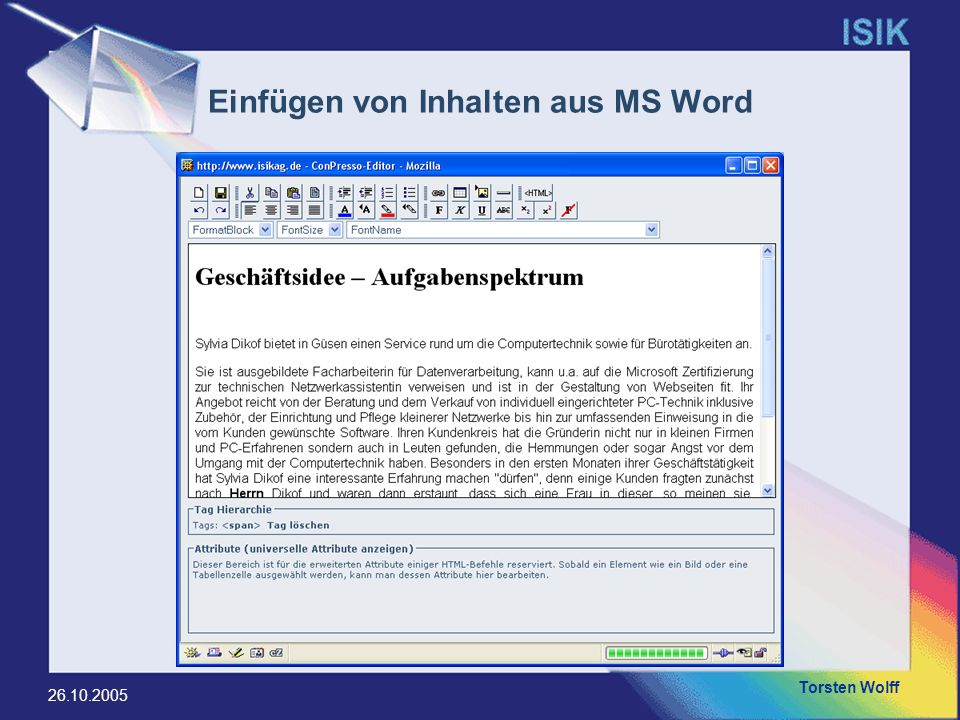 Torsten Wolff 26.10.2005 Einfügen von Inhalten aus MS Word