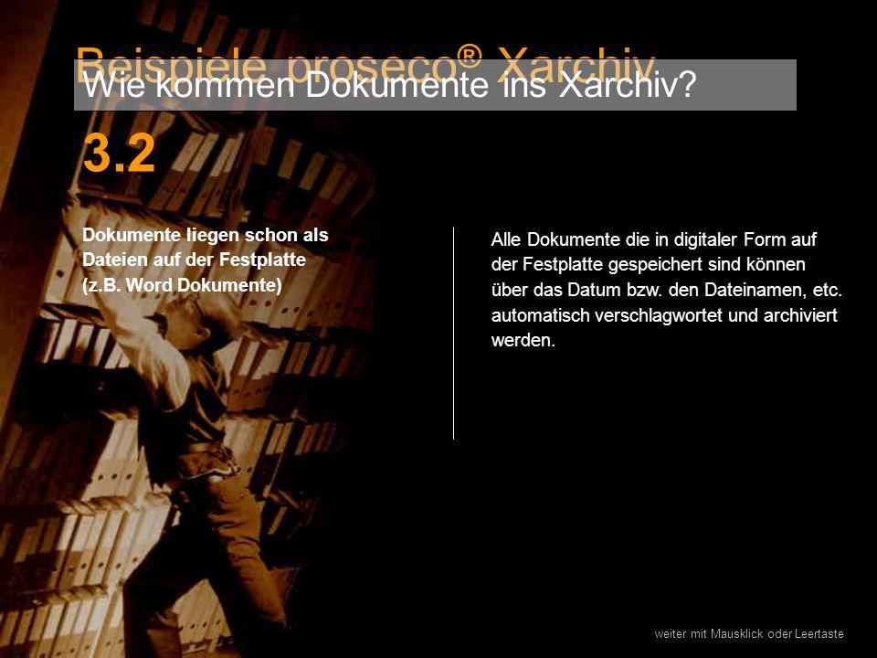 Dokumente liegen schon als Dateien auf der Festplatte (z.B. Word Dokumente) Alle Dokumente die in digitaler Form auf der Festplatte gespeichert sind k