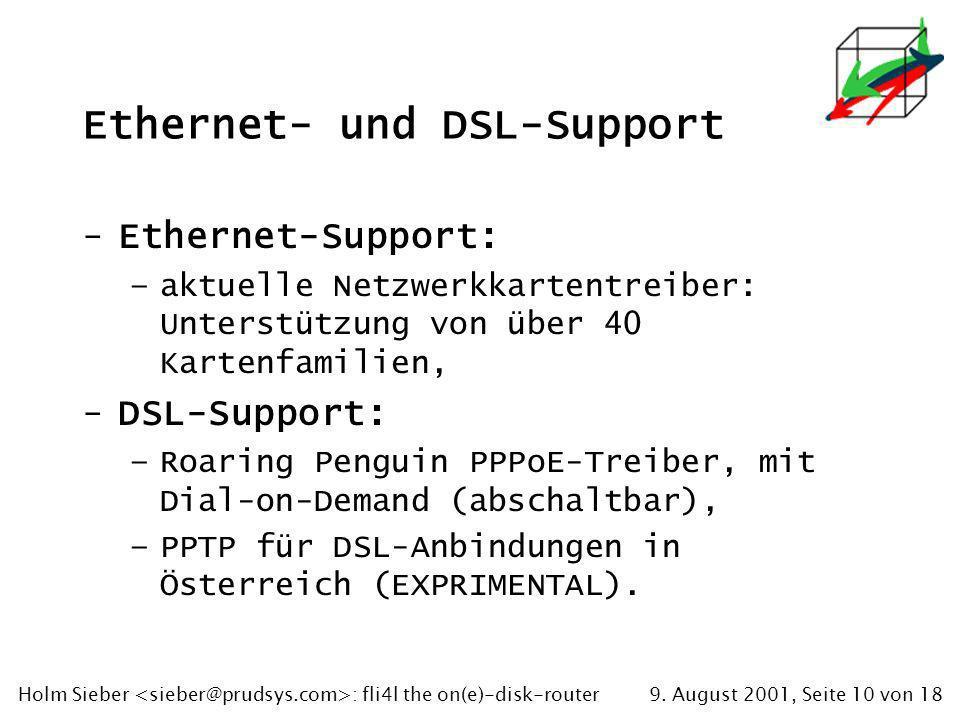 9. August 2001, Seite 10 von 18Holm Sieber : fli4l the on(e)-disk-router Ethernet- und DSL-Support -Ethernet-Support: –aktuelle Netzwerkkartentreiber: