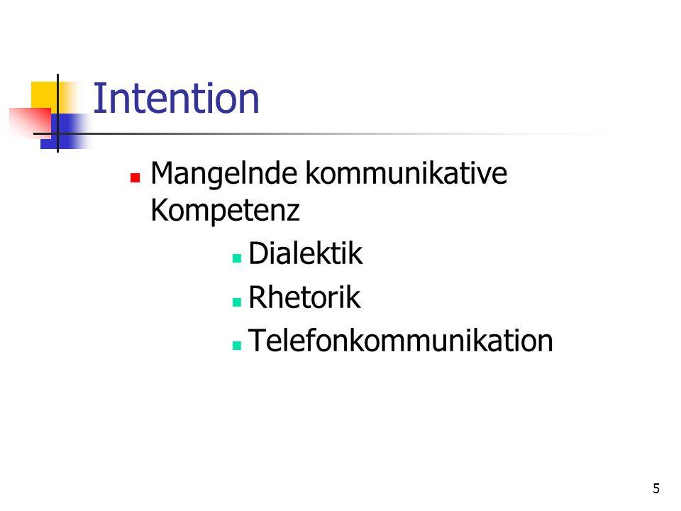 6 Intention Fehlen elementarer Umgangsformen Vorstellungsgespräch Benimmregeln Nonverbale Kommunikation