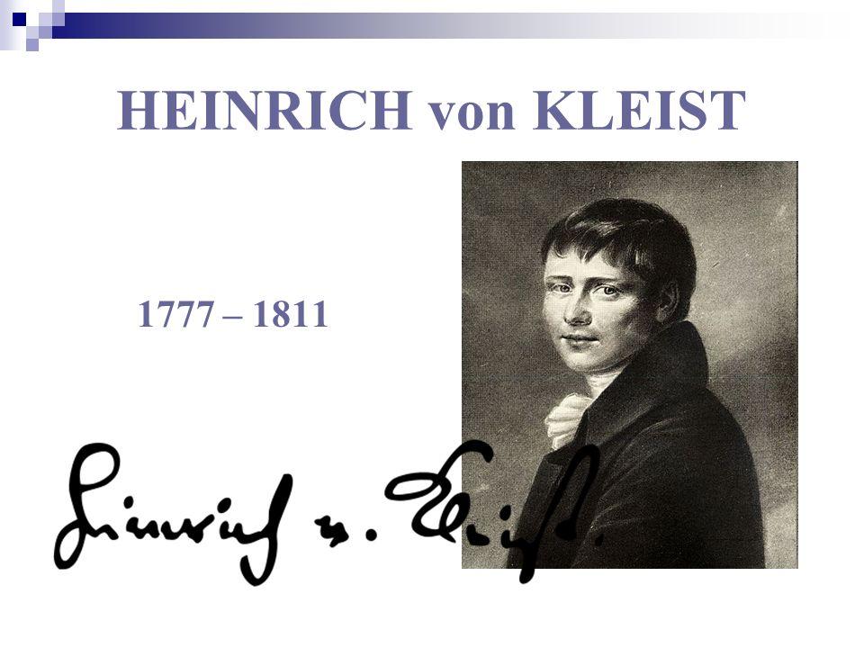 Familie, Ausbildung und Militärdienst (1777–1799) Bernd Heinrich Wilhelm von Kleist wird am 18.