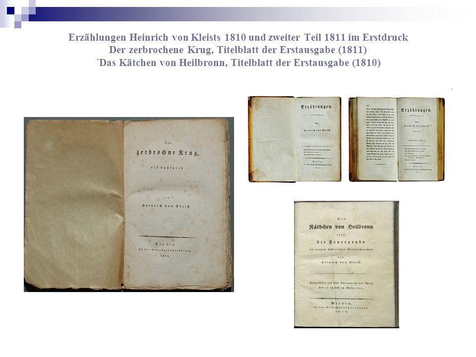 Erzählungen Heinrich von Kleists 1810 und zweiter Teil 1811 im Erstdruck Der zerbrochene Krug, Titelblatt der Erstausgabe (1811) ´Das Kätchen von Heil