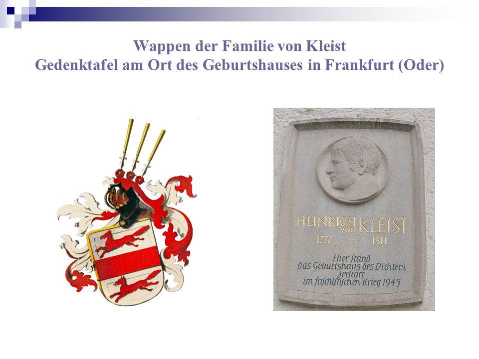 Wappen der Familie von Kleist Gedenktafel am Ort des Geburtshauses in Frankfurt (Oder)