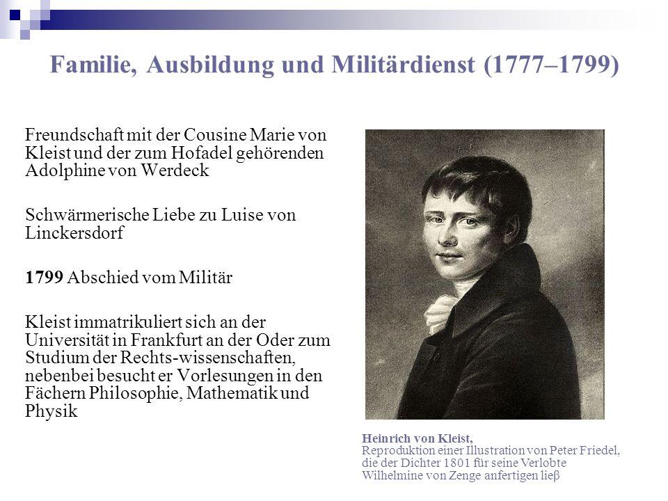 Familie, Ausbildung und Militärdienst (1777–1799) Freundschaft mit der Cousine Marie von Kleist und der zum Hofadel gehörenden Adolphine von Werdeck S