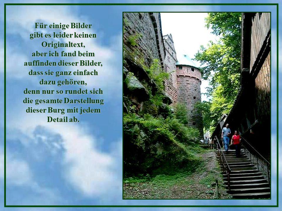 Zugbrücken, Waffensaal, Bergfried und Kanonen erinnern den heutigen Besucher daran, dass diese schwer umkämpfte Bergfestung mehrfach besetzt, zerstört