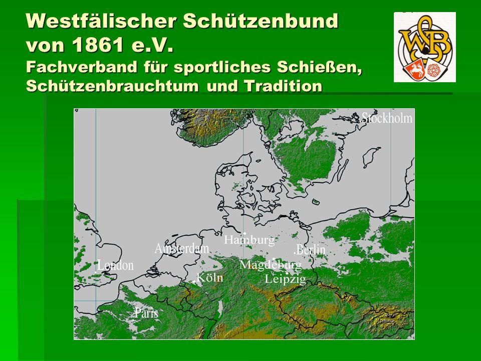 Westfälischer Schützenbund von 1861 e.V. Fachverband für sportliches Schießen, Schützenbrauchtum und Tradition