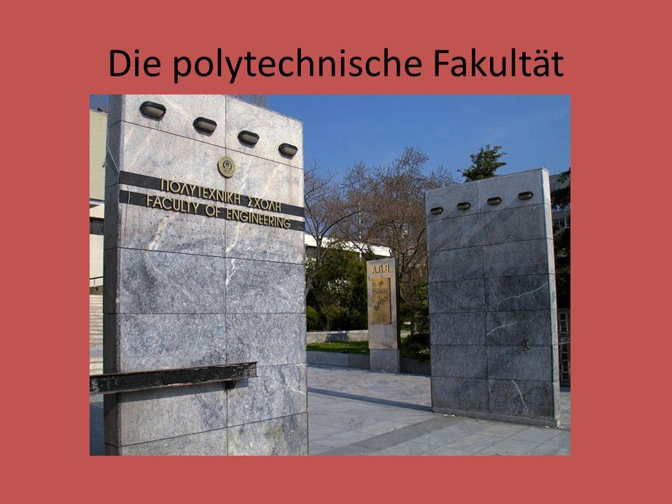 Die polytechnische Fakultät