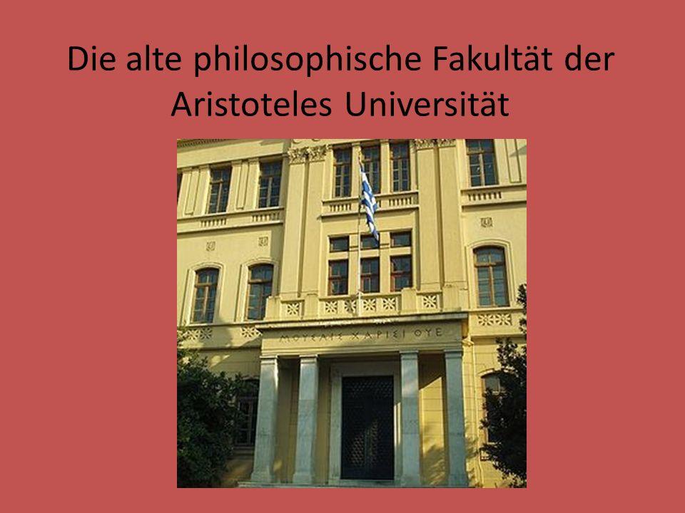 Die alte philosophische Fakultät der Aristoteles Universität