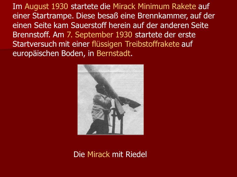 Im August 1930 startete die Mirack Minimum Rakete auf einer Startrampe.