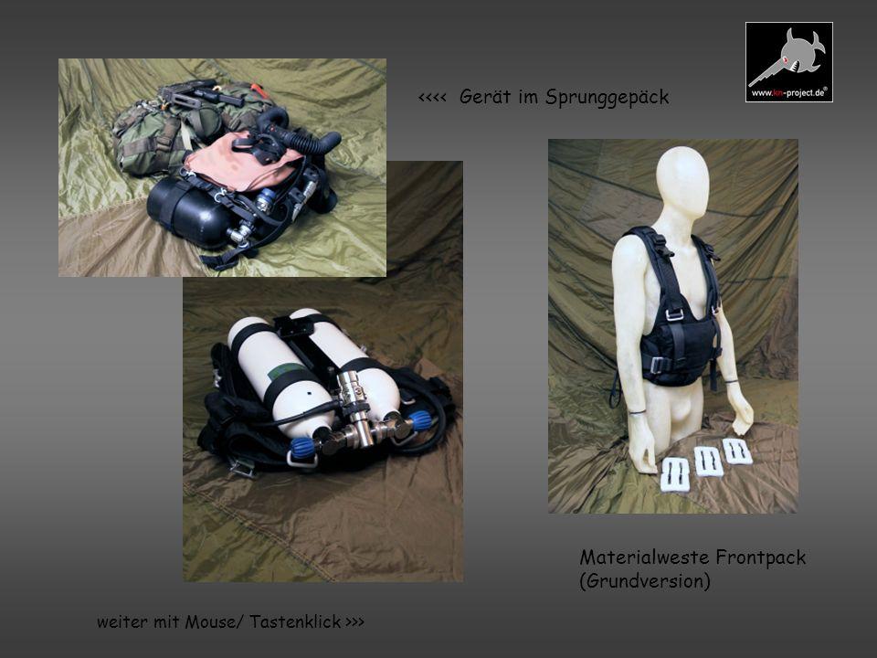 Zubehör und Zusatzausrüstung für Brustgeräte *Tragevorrichtungen für Brusteinheiten : -Begurtung bestehend aus Nacken- und Bauchgurt mit Schnellverschluß aus Kunststoff -Harness (gepolsterte Begurtung) mit Rückenpatie -TragewesteFrontpack mit integriertem Blei (Schlauchführungen, diverse Taschen, Gerätschienen etc.