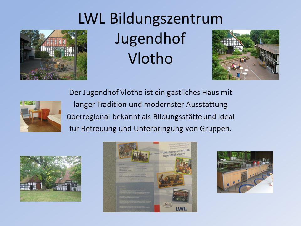 LWL Bildungszentrum Jugendhof Vlotho Der Jugendhof Vlotho ist ein gastliches Haus mit langer Tradition und modernster Ausstattung überregional bekannt als Bildungsstätte und ideal für Betreuung und Unterbringung von Gruppen.