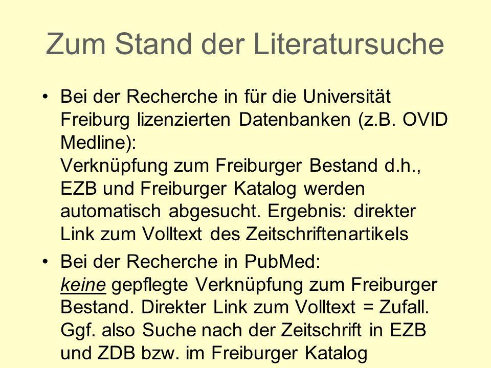 Bei der Recherche in für die Universität Freiburg lizenzierten Datenbanken (z.B. OVID Medline): Verknüpfung zum Freiburger Bestand d.h., EZB und Freib