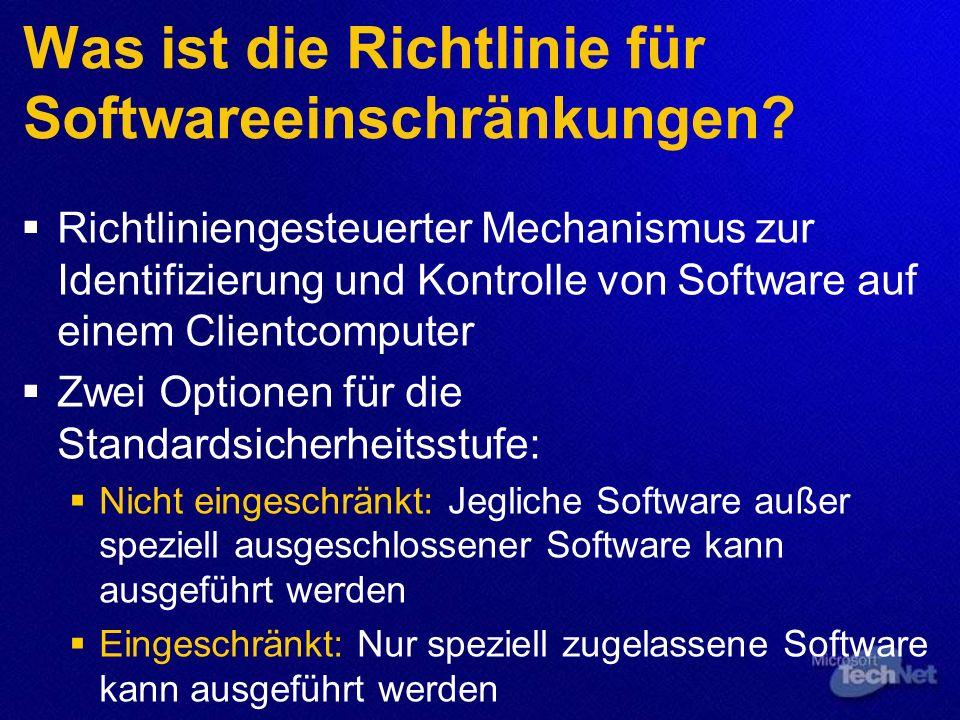 Was ist die Richtlinie für Softwareeinschränkungen.