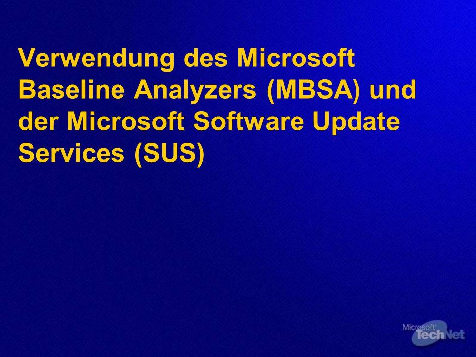Verwendung des Microsoft Baseline Analyzers (MBSA) und der Microsoft Software Update Services (SUS)