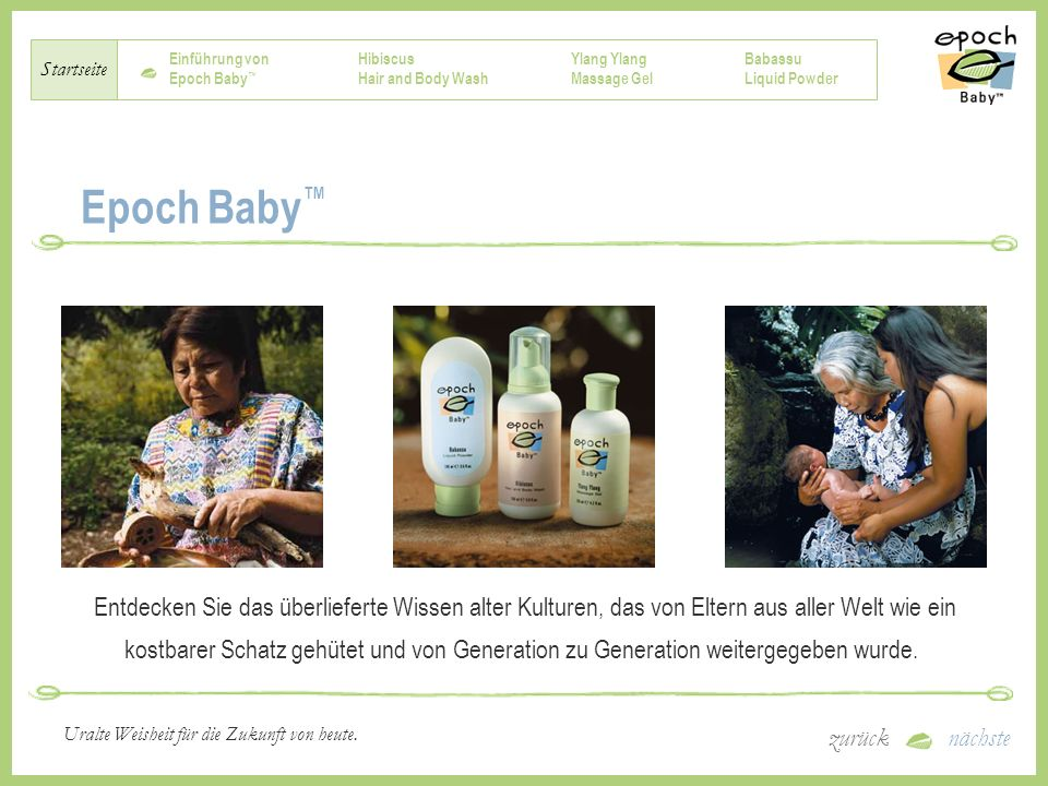 Einführung von Epoch Baby Hibiscus Hair and Body Wash Ylang Massage Gel Babassu Liquid Powder Startseite zurücknächste Uralte Weisheit für die Zukunft von heute.