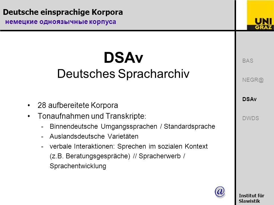 Deutsche einsprachige Korpora немецкие одноязычные корпуса Institut für Slawistik DWDS Digitale Wörterbuch der deutschen Sprache des 20.