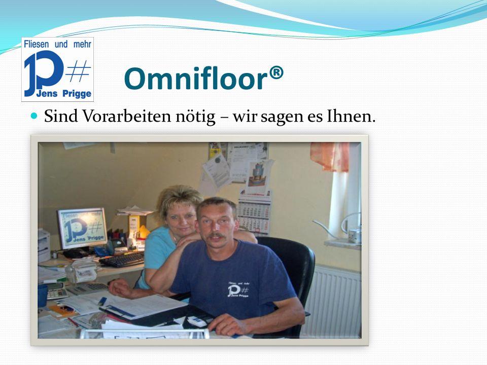 Omnifloor® Eine neue Eingangsanlage ?