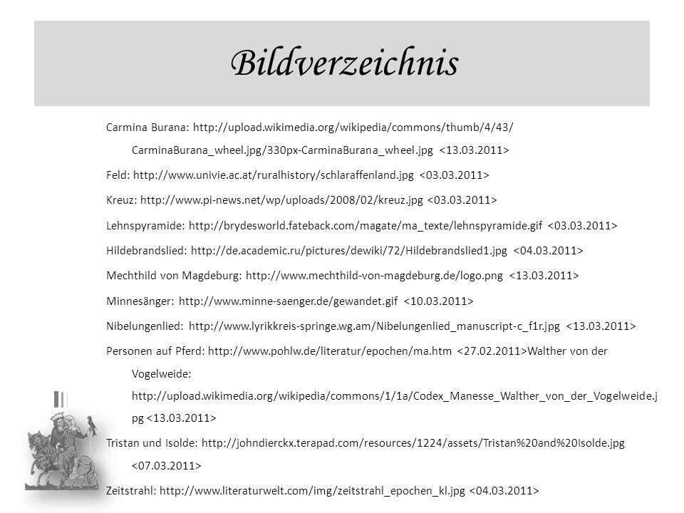 Bildverzeichnis Carmina Burana: http://upload.wikimedia.org/wikipedia/commons/thumb/4/43/ CarminaBurana_wheel.jpg/330px-CarminaBurana_wheel.jpg Feld: