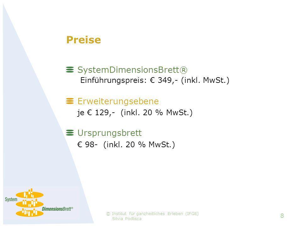 Preise SystemDimensionsBrett® Einführungspreis: 349,- (inkl.